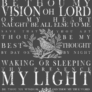 BE THOU MY VISION 11×14 DECOR TRANSFER